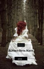 Alpha's Beta Mate by Marie_Curia