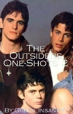 The Outsiders Preferences, and Imagines - thelemonalchemist - Wattpad
