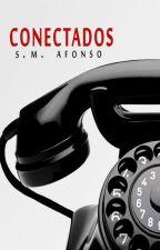 CONECTADOS (Conectados #1) by SM_Afonso