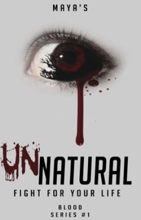 UnNatural - Fight for your Life by MayaStevens1