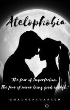 Atelophobia by Shaynenchanted