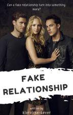 Fake relationship by klaroline-4ever