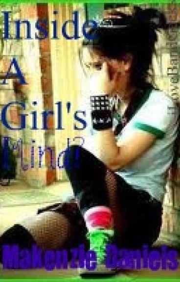 Inside a Girl's Mind