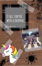 It All Started with a Journal by broadway_doll