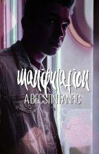 Manipulation >> Becstin by mahoneaddict