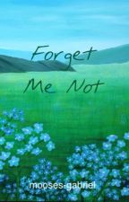 Forget Me Not by mooses_gabriel