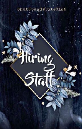 Hiring Staff by ShutUpAndWriteClub
