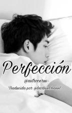 Perfección (Flawless) S.K.J by BarbiieChanel