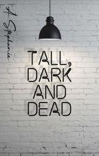 Tall, dark and...dead by SinusIridum