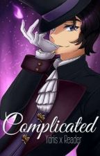 |~Complicated~| Ydris x Reader by AmelieMysteryfire