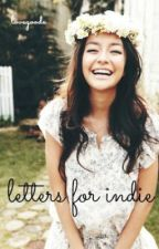 Letters For Indie by lovegoode