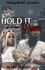 Hold it down | NBA YOUNGBOY by nobodysafe4KT