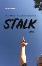 STALK   TEXTING by uncookiepm1