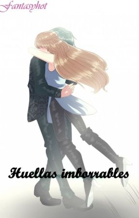 Huellas imborrables [Lysandro CDMU] #CDMAwards2019LI by Fantasyhot
