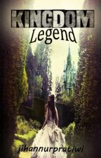 Kingdom Legend by jihannurpratiwi