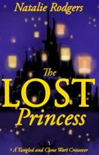The Lost Princess {A Tangled and Clone Wars Crossover} Book 1 by nataliejessierodgers