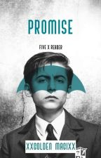 Promise [Number 5 X Reader] by xXGolden_MagiXx