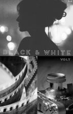 b l a c k  &  w h i t e by voltfire08
