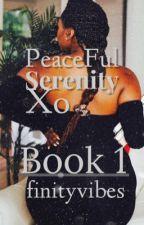 PeaceFulSerenityxo by geekybri