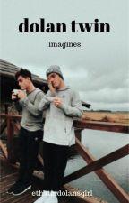dolan twin imagines by dolanapedia