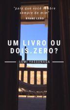 Um livro ou dois.zero? by llumy_