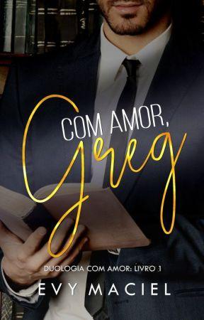 Com amor, Greg -  AMOSTRA by evymaciel
