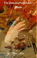 Yakusoku no Neverland/The Promised Neverland X Reader by NOONA-SUNBAE
