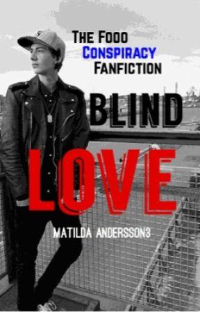 Blind Love ›› O.M by MatildaAndersson3
