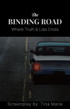 The Binding Road by TinaMarie_LS