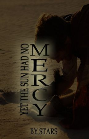 YET THE SUN HAD NO MERCY // a story of Harad by Stars_Alight