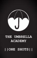 The Umbrella Academy One Shots || request are open|| by AnticZakLol