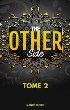 The Other Side (BxB) - Tome 2 by ManonSeguin