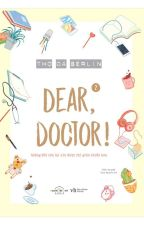 [Reup] Dear Doctor by mutchanh8897