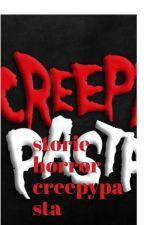 storie horror creepypasta by saradanania1999