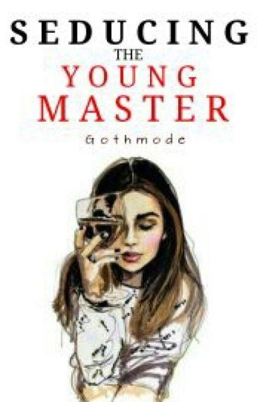 Seducing the Young Master