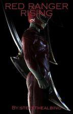 Red Ranger Rising(Red Ranger male reader x rwby Harem) by stevethealbino