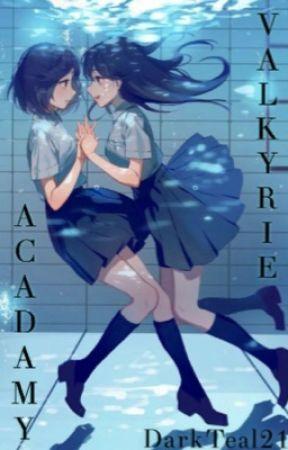 Valkyrie Academy - Chapter 1 - Wattpad