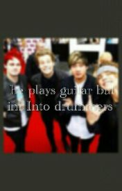 he plays guitar but I'm more into drummers *5sos* by awkwardirishteen