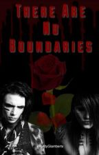 There Are No Boundaries (Andley) by xPurdyGlambertx