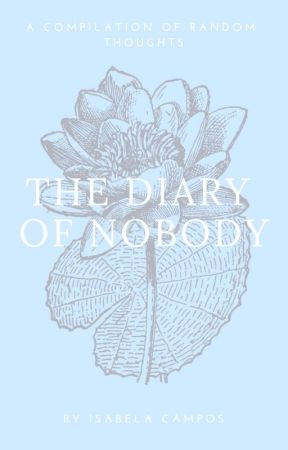 The Diary of Nobody by real_mariebela