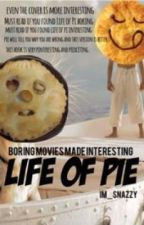 Life Of Pie by Im_Snazzy