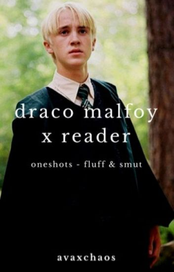 draco x reader one-shots // draco malfoy - piece of garbage