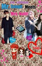 Mr. Sungit meets Mrs. Kulit! by Exo_caitluhan