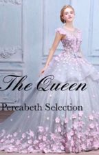 The Queen (Percabeth Selection) by Bookotter101