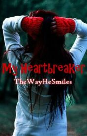My Heartbreaker by TheWayHeSmiles