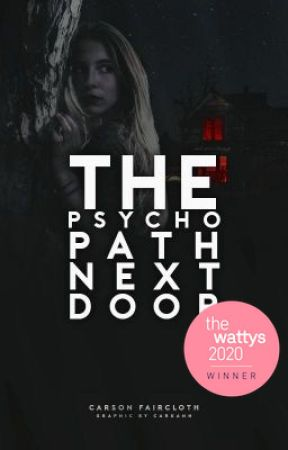 The Psychopath Next Door by CarsonFaircloth