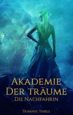 Akademie der Träume: Die Nachfahrin by nic8books