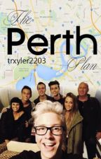 The Perth Plan: A Troyler Fanfic by malecphangirl