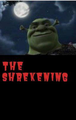 The Shrekening Shrek S Swamp Wattpad