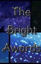 The Bright Awards (Closed For Judging)  by SheDevilthefirst